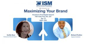 ISM-Houston Career Services: Maximizing Your Personal Brand for Success @ Houston's First Baptist Church | Houston | Texas | United States