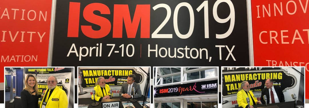 ISM-Houston 2019 Manufacturing Talk Business Reports