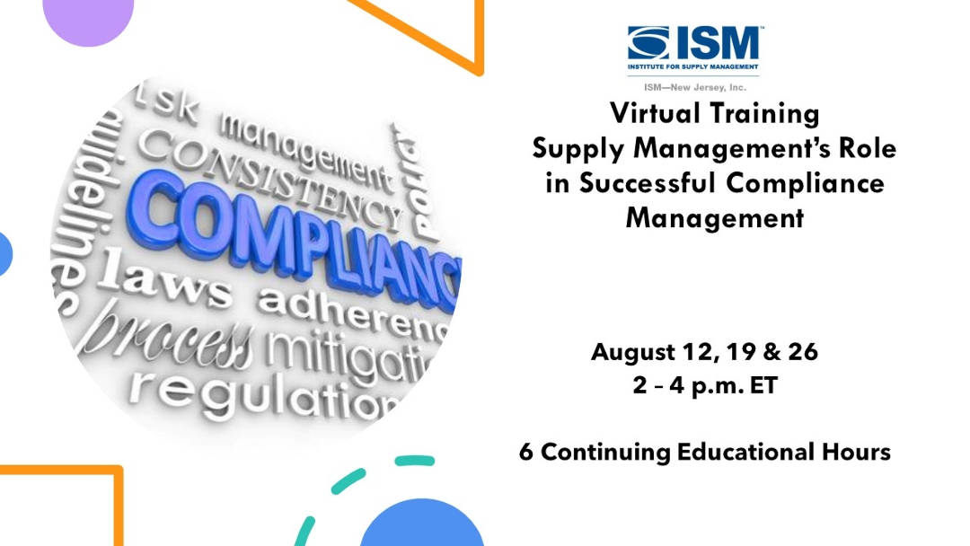 Webinar Supply Management's Role in Successful Compliance Management ISM-NJ
